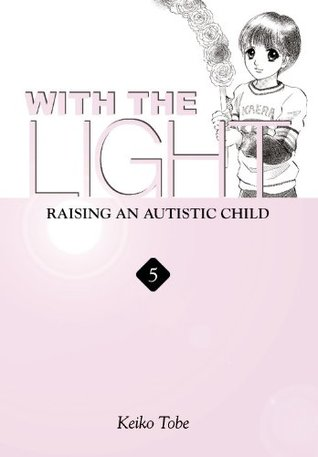 With the Light by Keiko Tobe