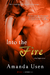 Into the Fire (Hot Nights, #1) by Amanda Usen