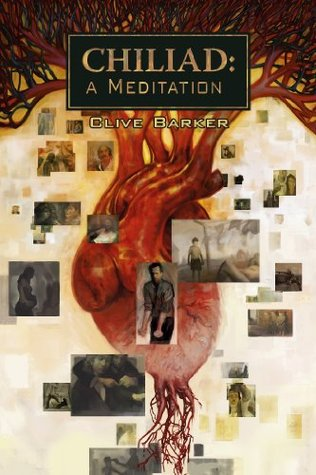 Ebook Chiliad: A Meditation by Clive Barker DOC!