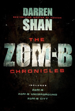 The Zom-B Chronicles (Zom-B, #1-3)