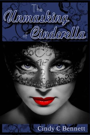 The Unmasking of Cinderella