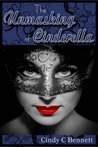 The Unmasking of Cinderella by Cindy C. Bennett