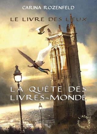 Le Livre Des Lieux (La Quête des Livres-Monde, #2)