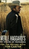 Merle Haggard's My House of Memories: For the Record