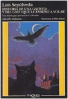 Historia de una gaviota y del gato que le enseñó a volar by Luis Sepúlveda