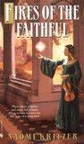 Fires of the Faithful (Eliana's Song, #1)