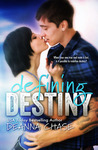 Defining Destiny by Deanna Chase