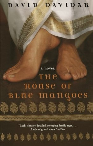 The House of Blue Mangoes by David Davidar