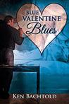 Blue Valentine Blues (A Valentine Rainbow)