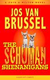 The Schuman Shenanigans
