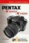 Magic Lantern Guides®: Pentax K100D / K110D