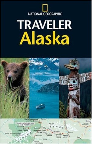 National Geographic Traveler: Alaska