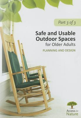 Safe and Usable Outdoor Spaces for Older Adults: Planning and Design