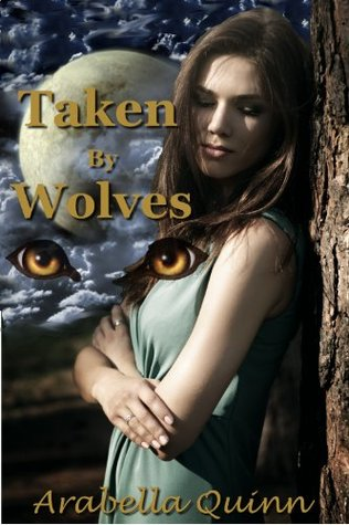 Taken By Wolves