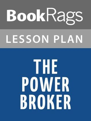 The Power Broker: Robert Moses and the Fall of New York Lesson Plans