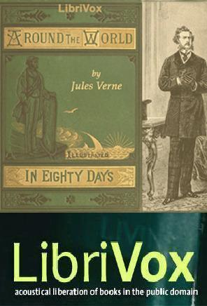 Around the World in Eighty Days (LibriVox Version 4)