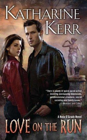 Love on the Run by Katharine Kerr