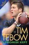Tim Tebow A Promise Kept