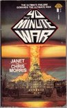 The 40 Minute War by Janet E. Morris