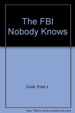 the-fbi-nobody-knows