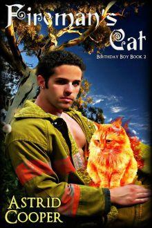 Fireman's Cat (Birthday Boy #2)