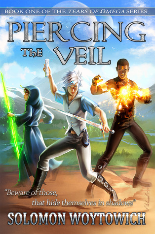 Piercing the Veil (Tears of Omega, #1)