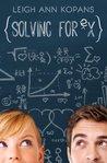 Solving for Ex by LeighAnn Kopans
