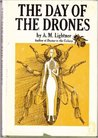 The Day of the Drones by A.M. Lightner