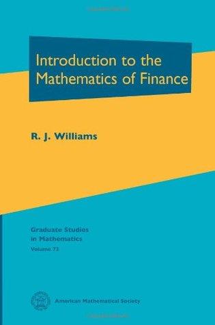 Introduction to the Mathematics of Finance (Graduate Studies in Mathematics, Vol. 72)