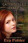 The Gatekeeper's Secret (Gatekeeper's Saga, #5)