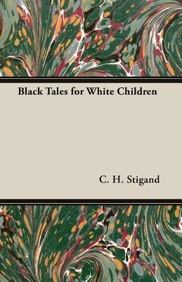 Black Tales for White Children