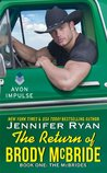 The Return of Brody McBride by Jennifer Ryan