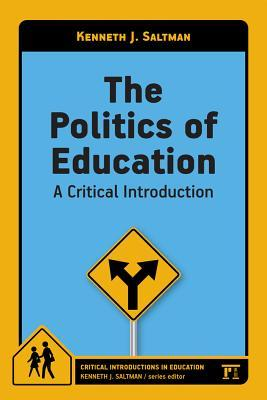 The Politics of Education: A Critical Introduction