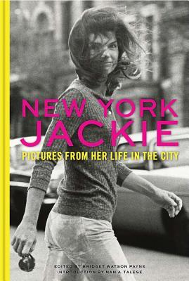 New York Jackie: Pictures from Her Life in the City