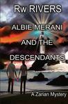Albie Merani and the Descendants: A Zarian Mystery