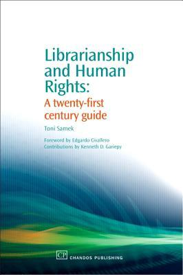 Librarianship and Human Rights: A twenty-first century guide