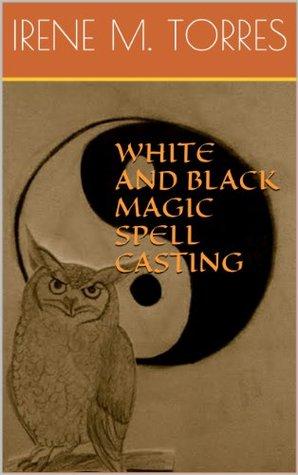 White and Black Magic Spell Casting