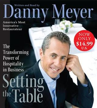 Setting the Table Low Price CD The Transforming Power of Hospitality in Business