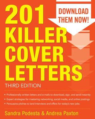 201 Killer Cover Letters Third Edition by Sandra Podesta