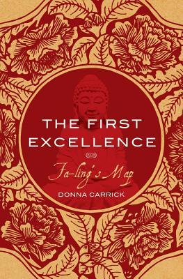 The First Excellence ~ Fa-ling's Map by Donna Carrick
