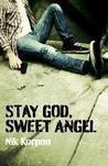 Stay Go d, Sweet Angel