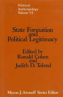 State Formation and Political Legitimacy: Political Anthropology
