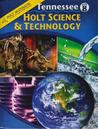 Holt Science and Technology Tennessee by Holt, Rinehart, and Winston...