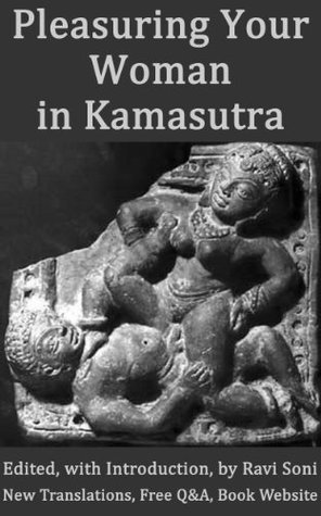 Pleasuring Your Woman in Kamasutra and Kamasastras