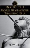 Inside the Hotel Bentmoore: Training Ella