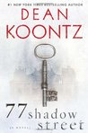 77 Shadow Street by Dean R. Koontz