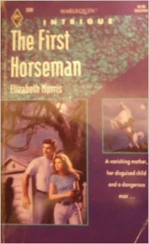 The First Horseman (Harlequin Intrigue 208)