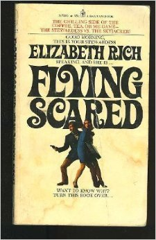 Flying Scared: Why We Are Being Skyjacked and How to Put a Stop to It