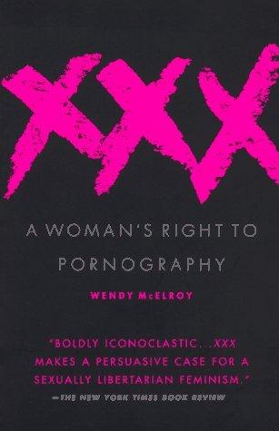 XXX by Wendy McElroy
