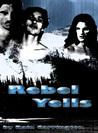 Rebel Yells (Apishipa Creek Chronicles,  #1)